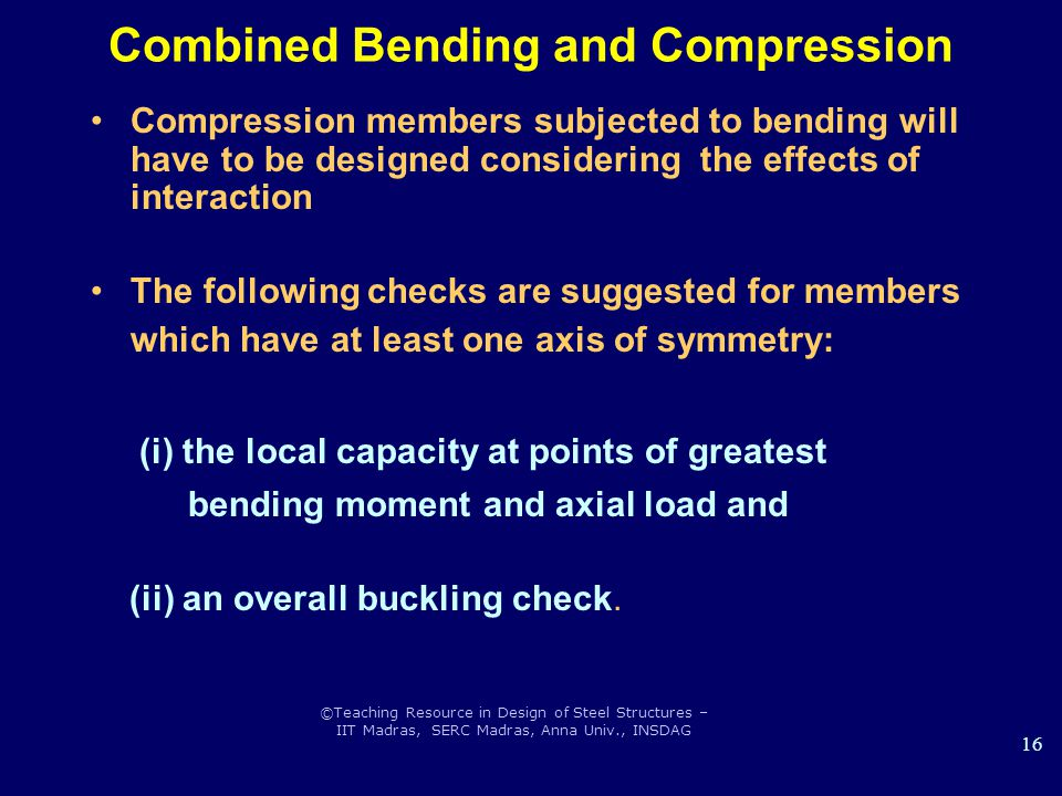 Combined Bending and Compression