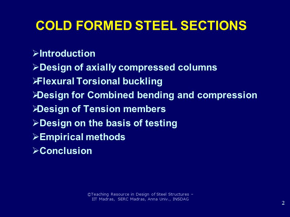 COLD FORMED STEEL SECTIONS