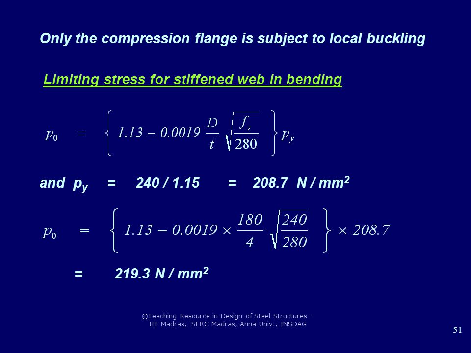 Only the compression flange is subject to local buckling