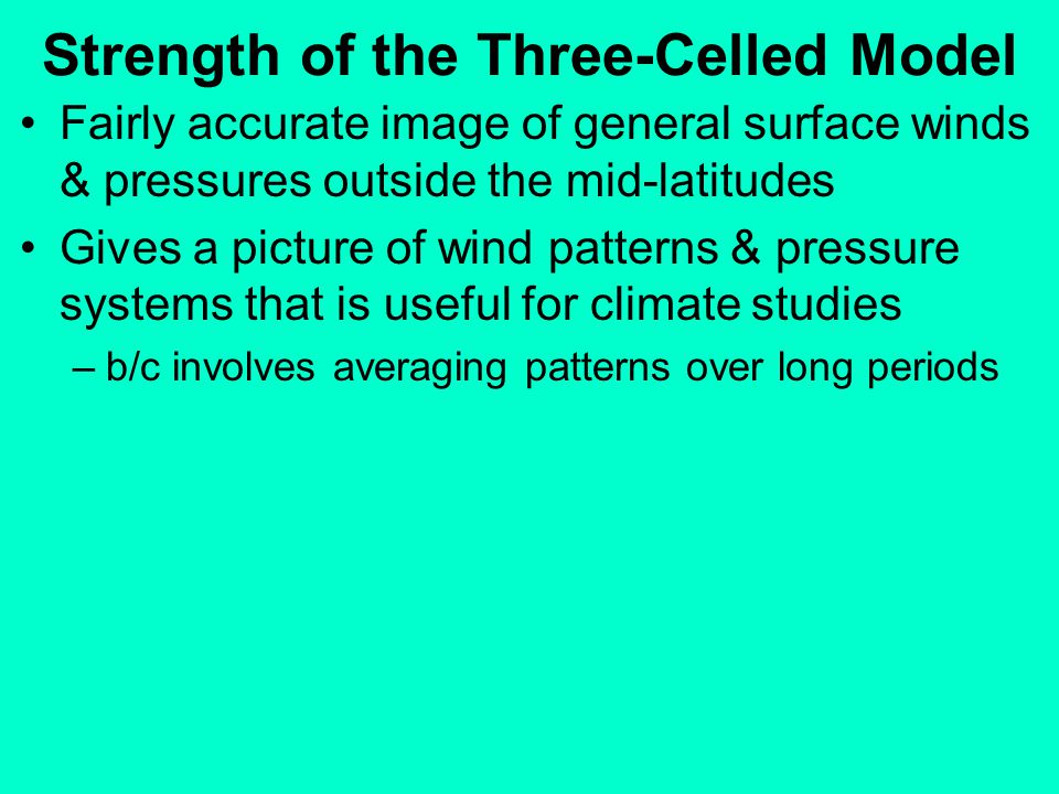 Strength of the Three-Celled Model