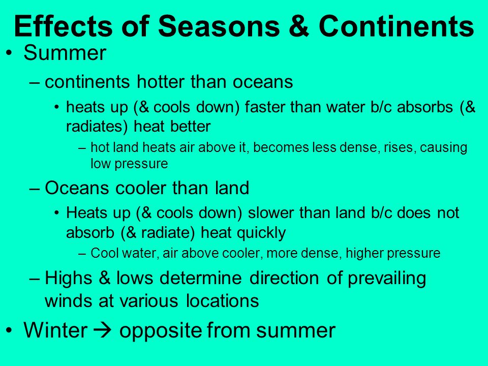 Effects of Seasons & Continents