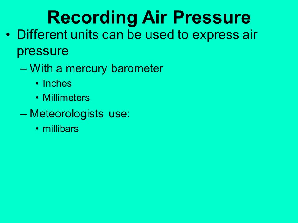 Air Pressure Units : The atmosphere in motion ppt video online download