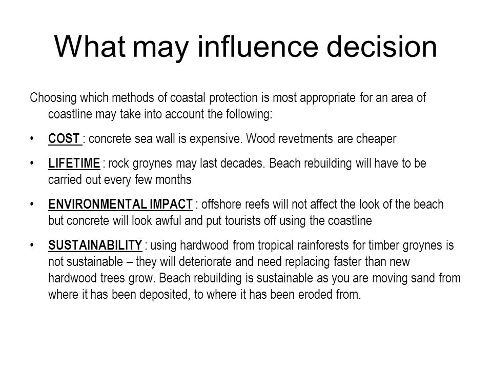 What may influence decision
