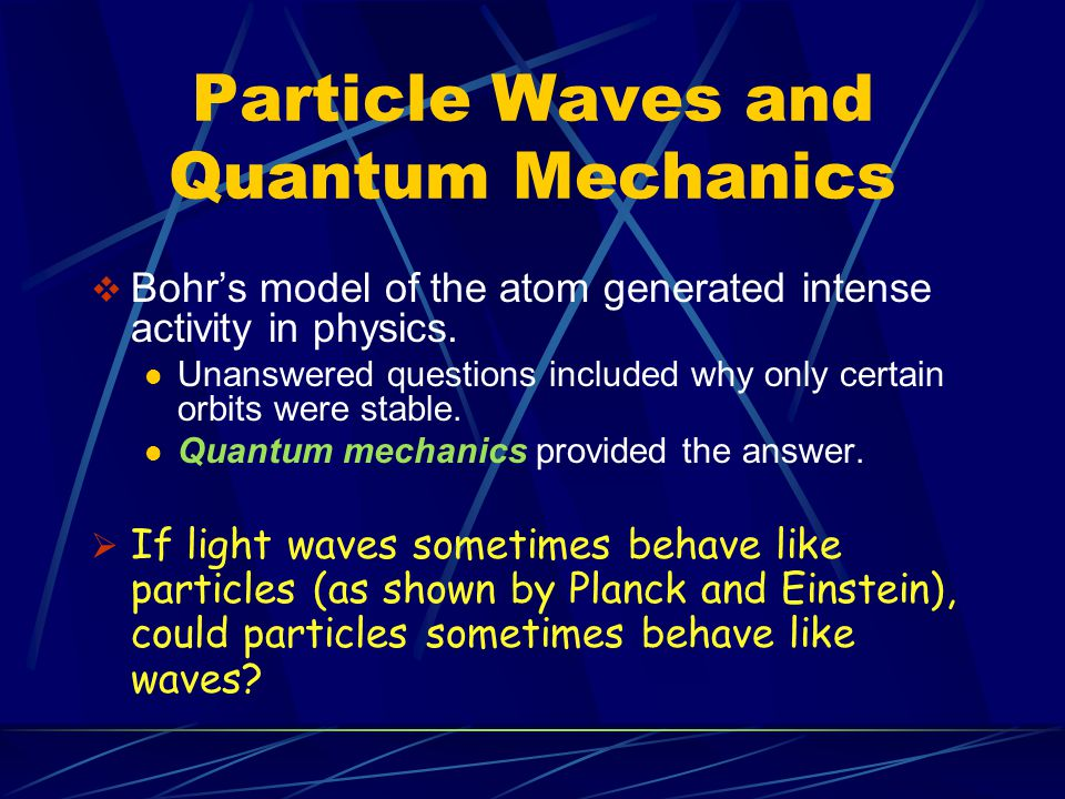 Particle Waves and Quantum Mechanics