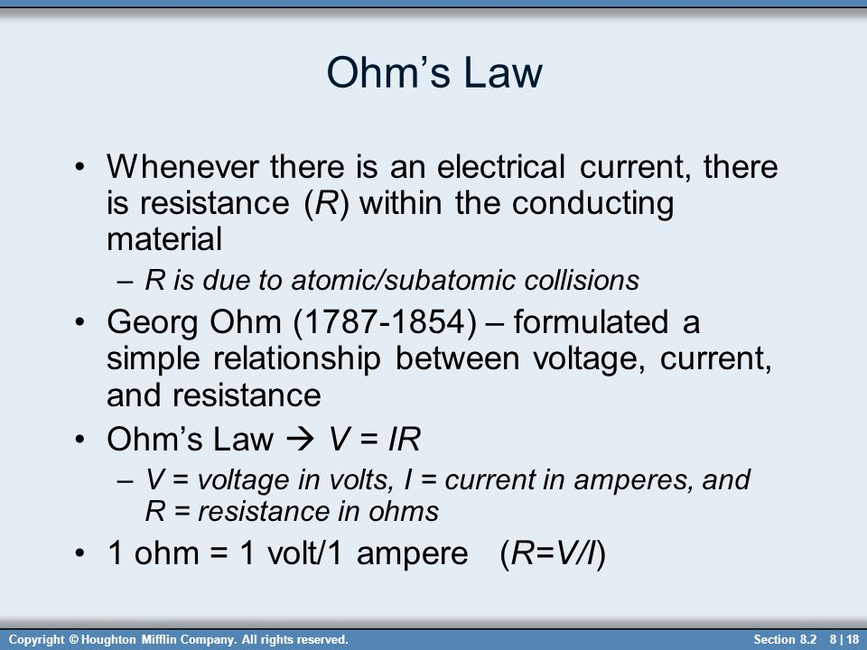 Ohm's Law Whenever there is an electrical current, there is resistance (R) within the conducting material.
