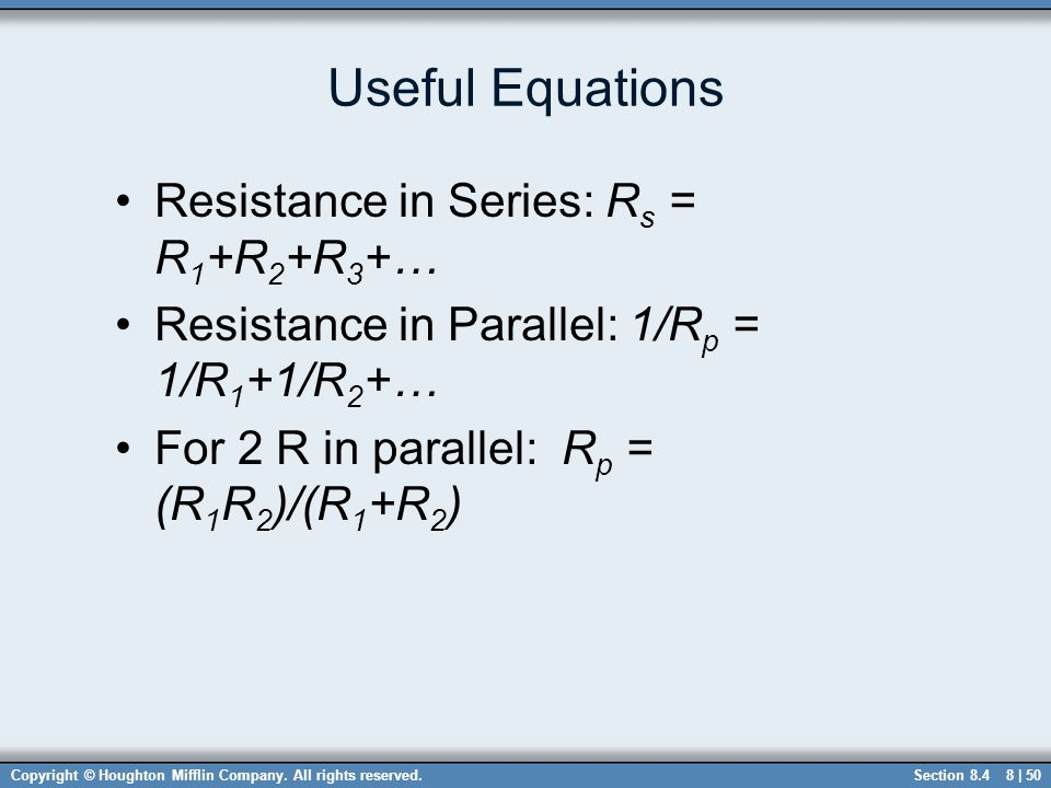 Useful Equations Resistance in Series: Rs = R1+R2+R3+…