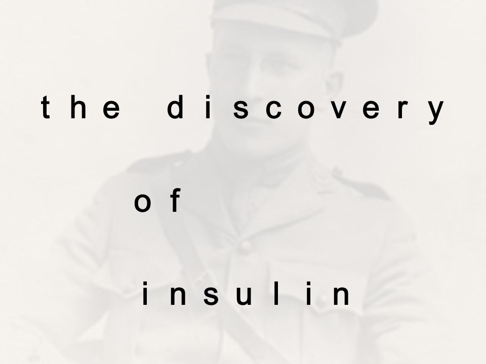 the discovery of insulin