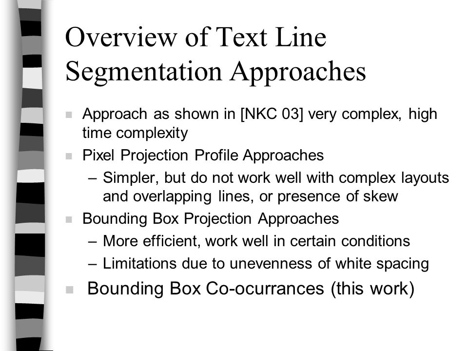 Overview of Text Line Segmentation Approaches