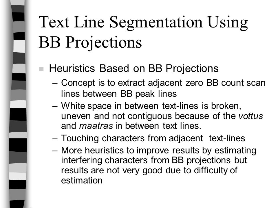 Text Line Segmentation Using BB Projections