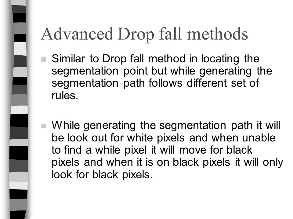 Advanced Drop fall methods