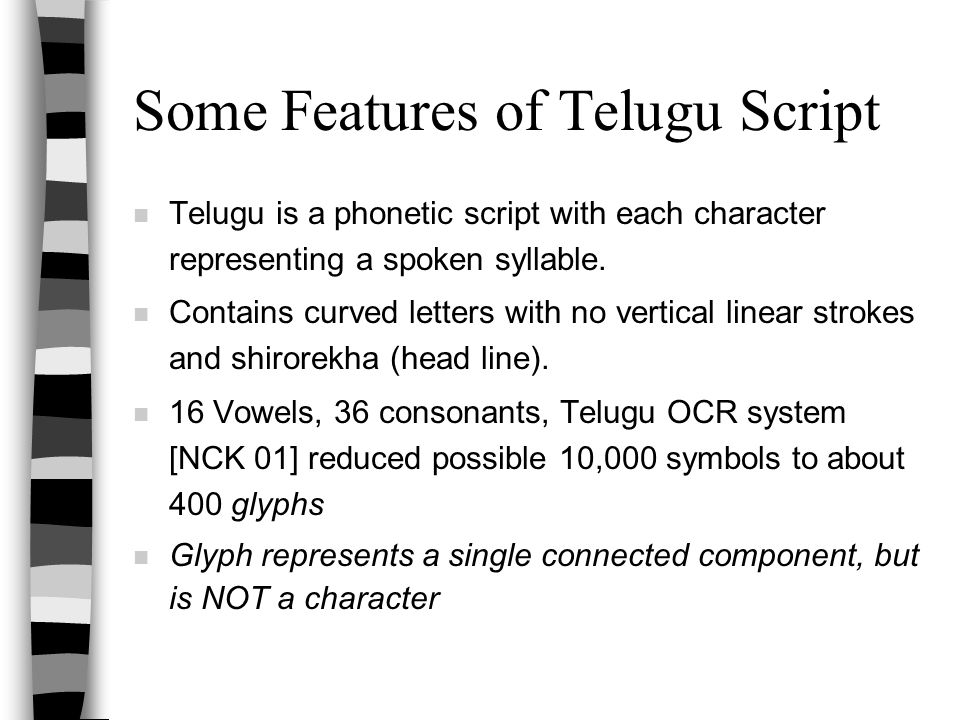 Some Features of Telugu Script