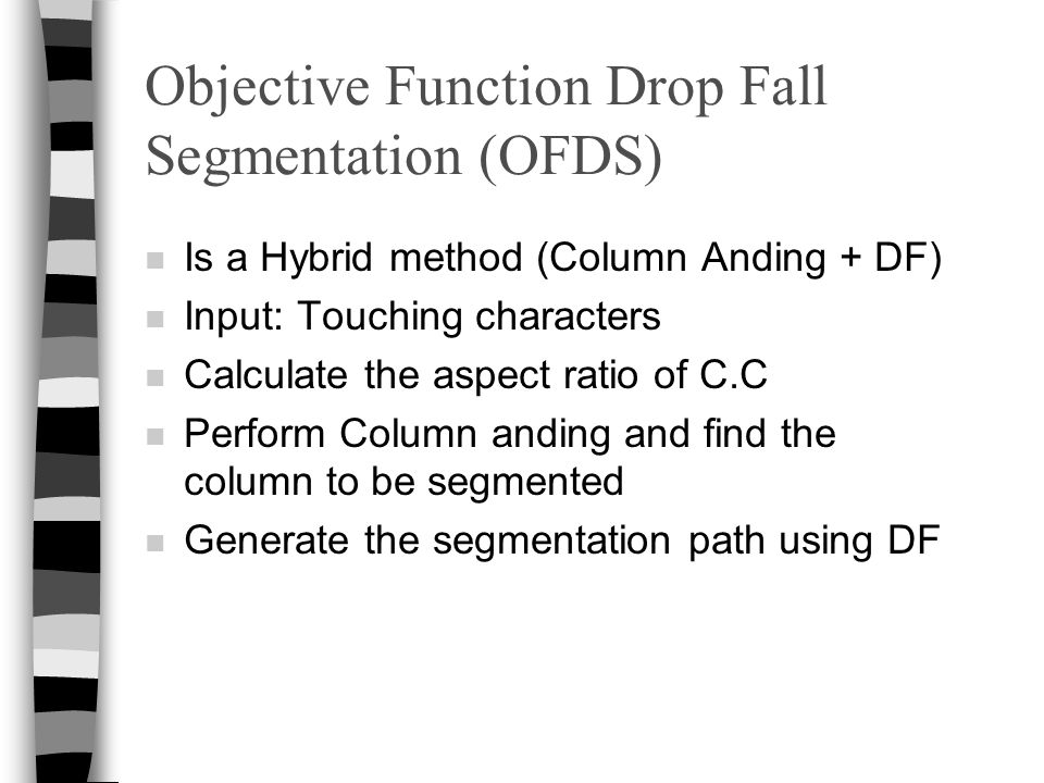 Objective Function Drop Fall Segmentation (OFDS)