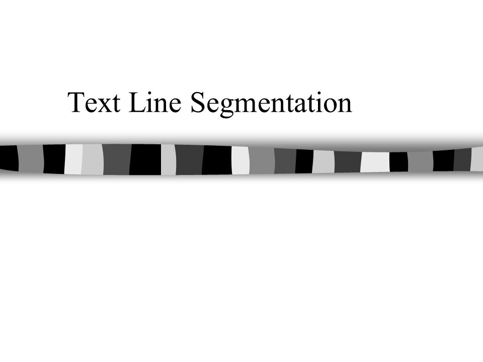 Text Line Segmentation