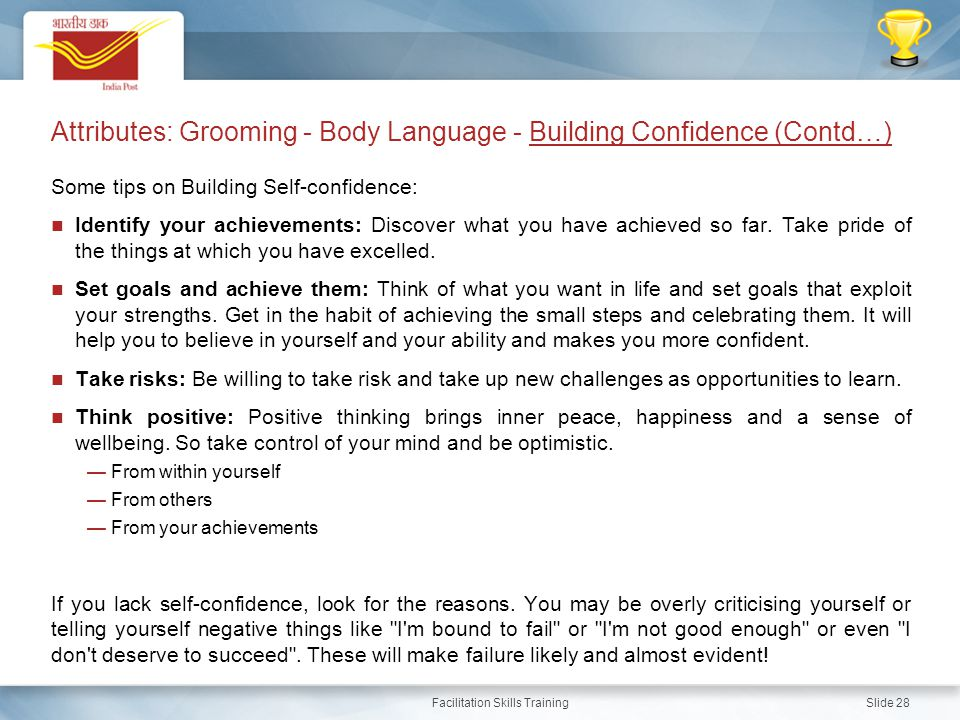 Attributes: Grooming - Body Language - Building Confidence (Contd…)