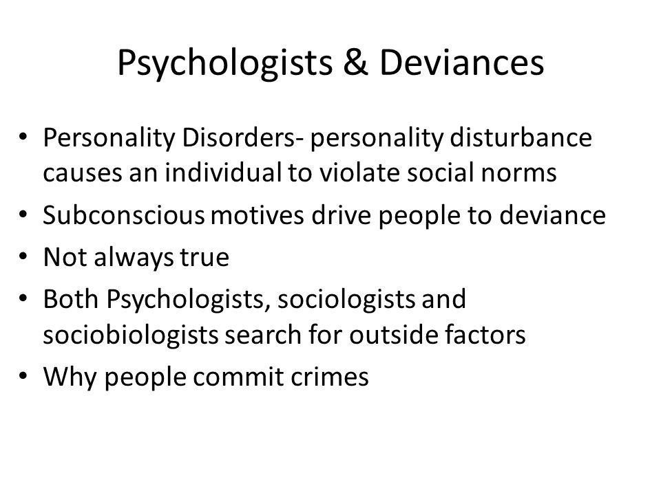 Psychologists & Deviances