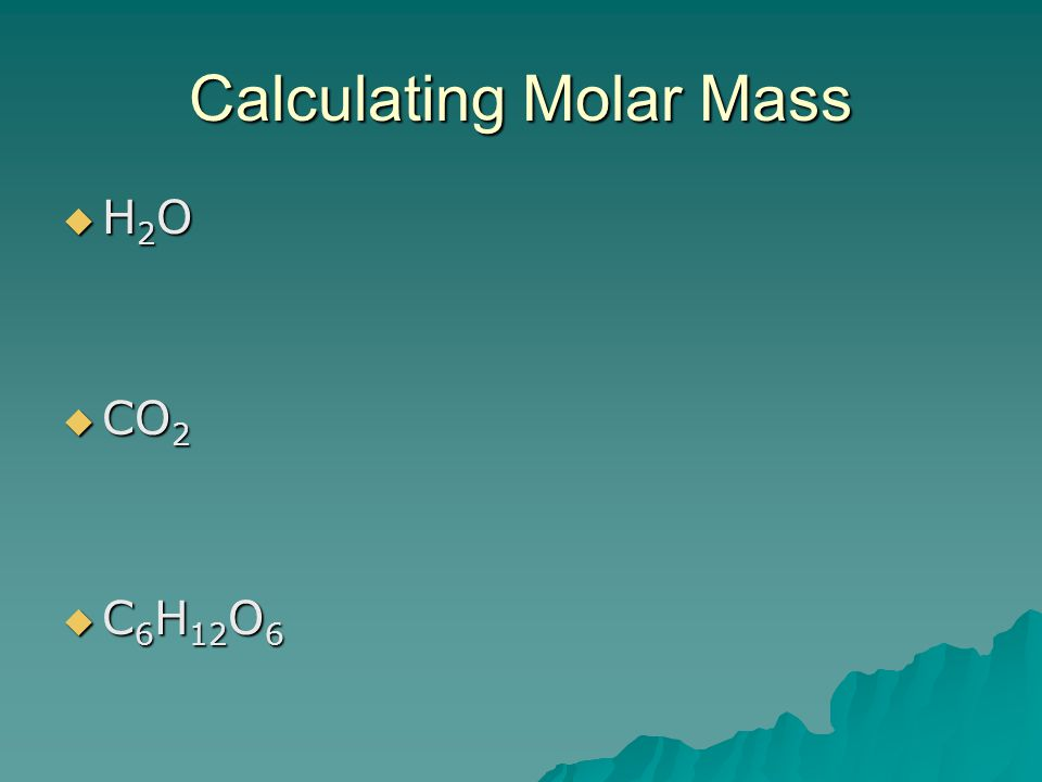 Calculating Molar Mass