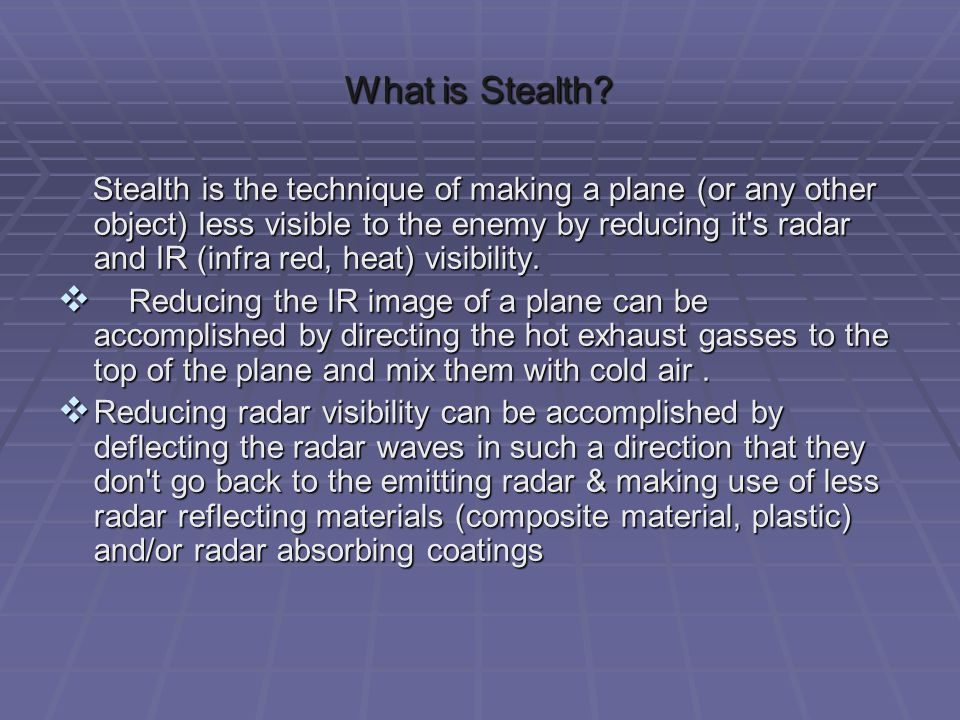 What is Stealth