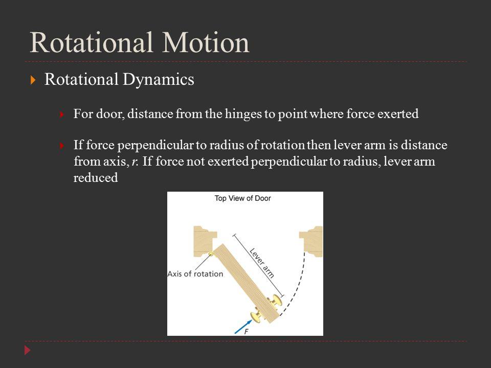 Rotational Motion Rotational Dynamics