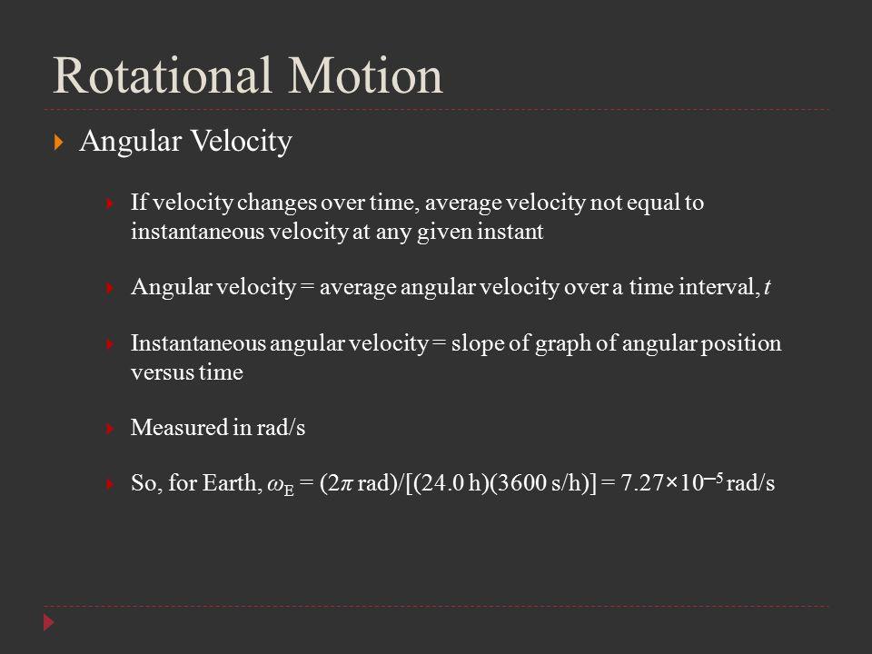 Rotational Motion Angular Velocity