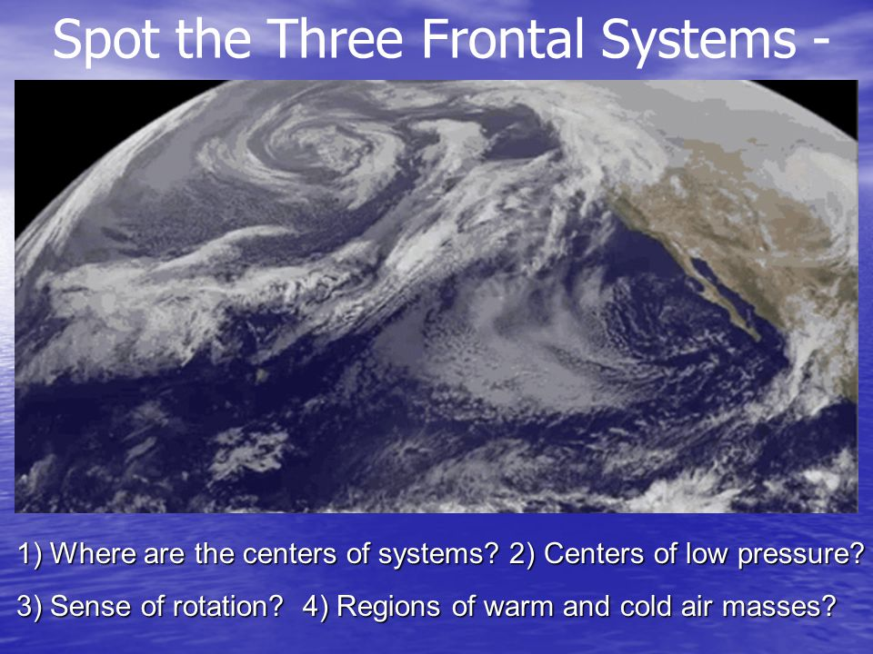 Spot the Three Frontal Systems -