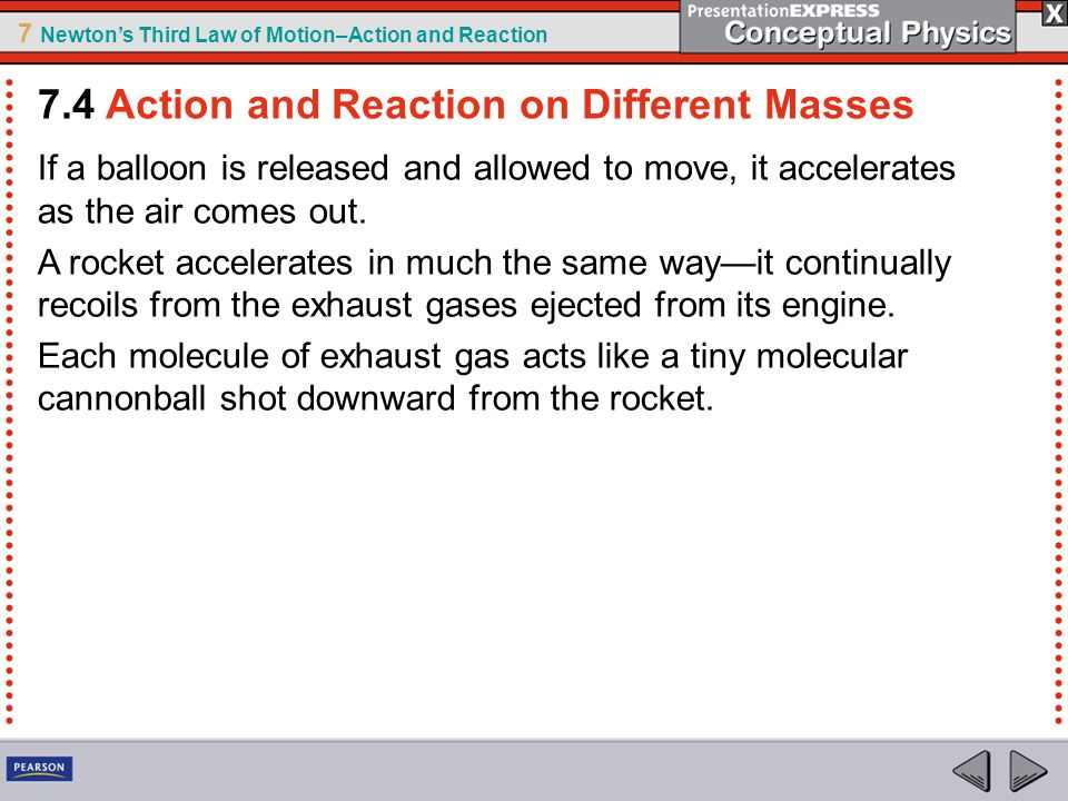 7.4 Action and Reaction on Different Masses