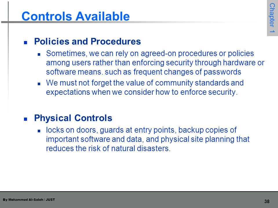 Controls Available Policies and Procedures Physical Controls