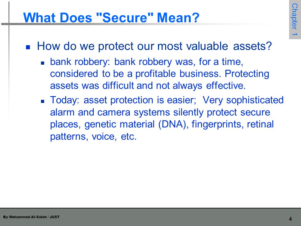 What Does Secure Mean How do we protect our most valuable assets