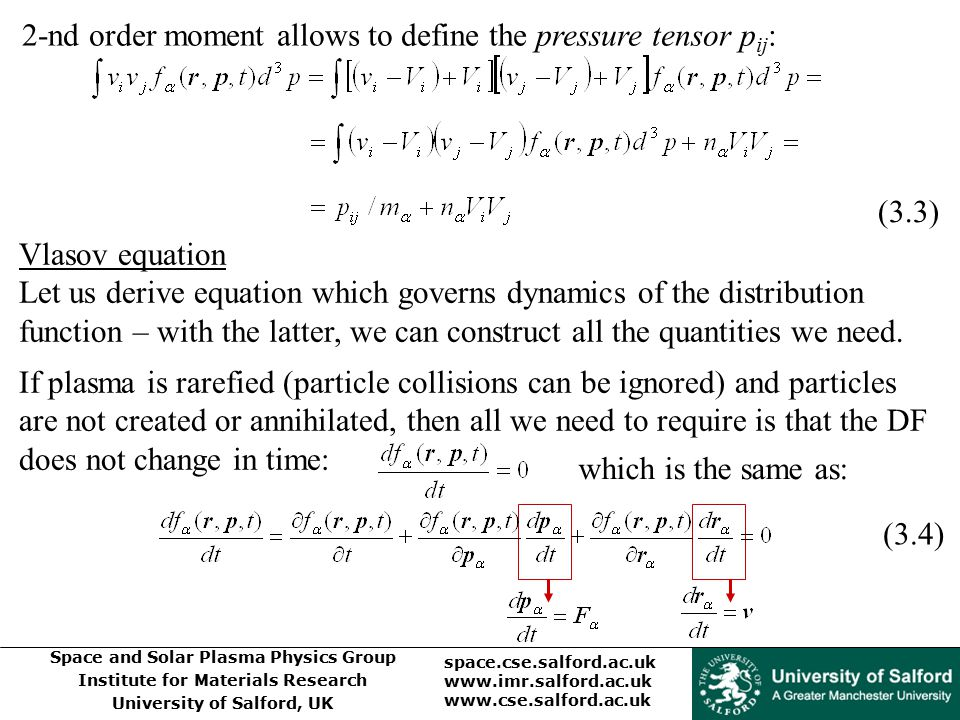 2-nd order moment allows to define the pressure tensor pij: