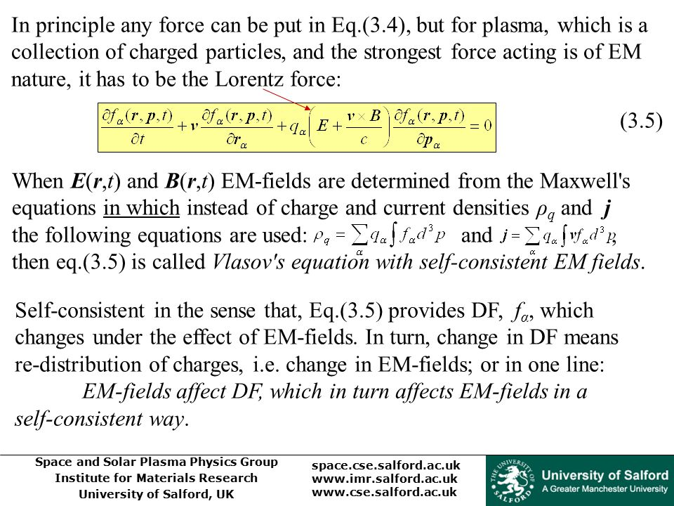 In principle any force can be put in Eq. (3