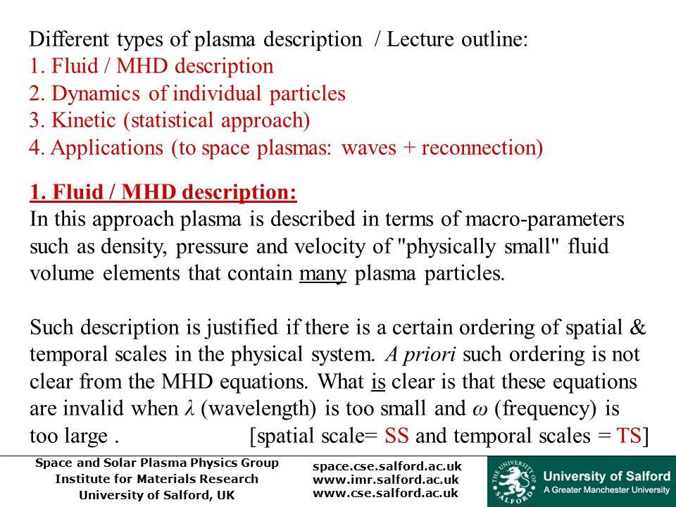 Different types of plasma description / Lecture outline: