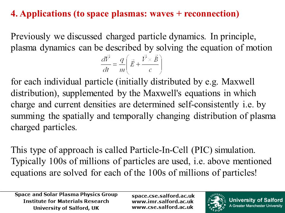 4. Applications (to space plasmas: waves + reconnection)