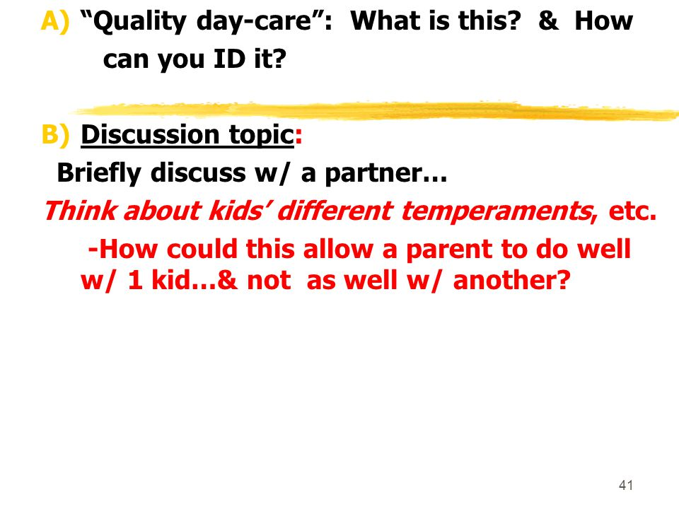 Quality day-care : What is this & How