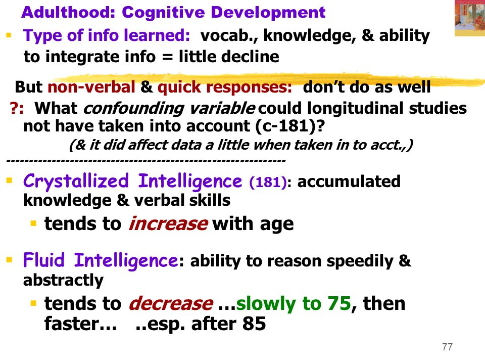 Adulthood: Cognitive Development