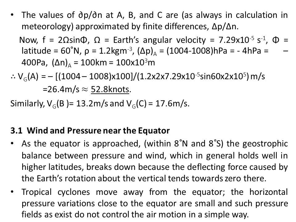 The values of ∂p/∂n at A, B, and C are (as always in calculation in meteorology) approximated by finite differences, ∆p/∆n.