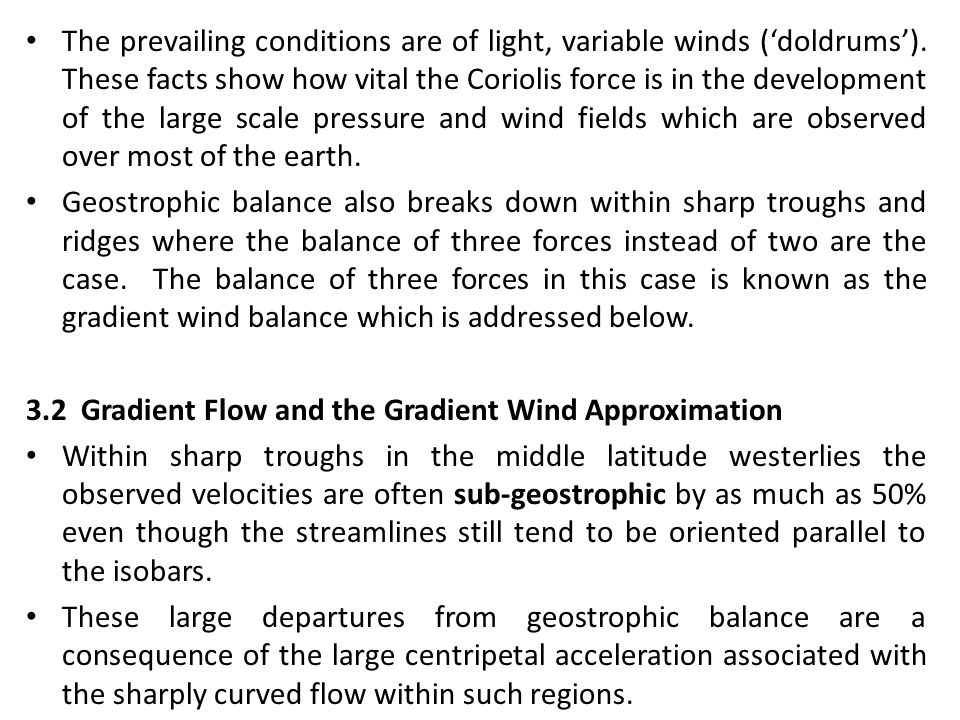 The prevailing conditions are of light, variable winds ('doldrums')