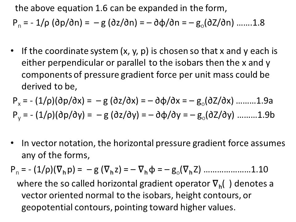 the above equation 1.6 can be expanded in the form,
