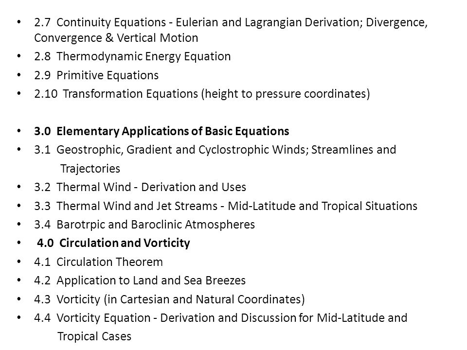 2.7 Continuity Equations - Eulerian and Lagrangian Derivation; Divergence, Convergence & Vertical Motion