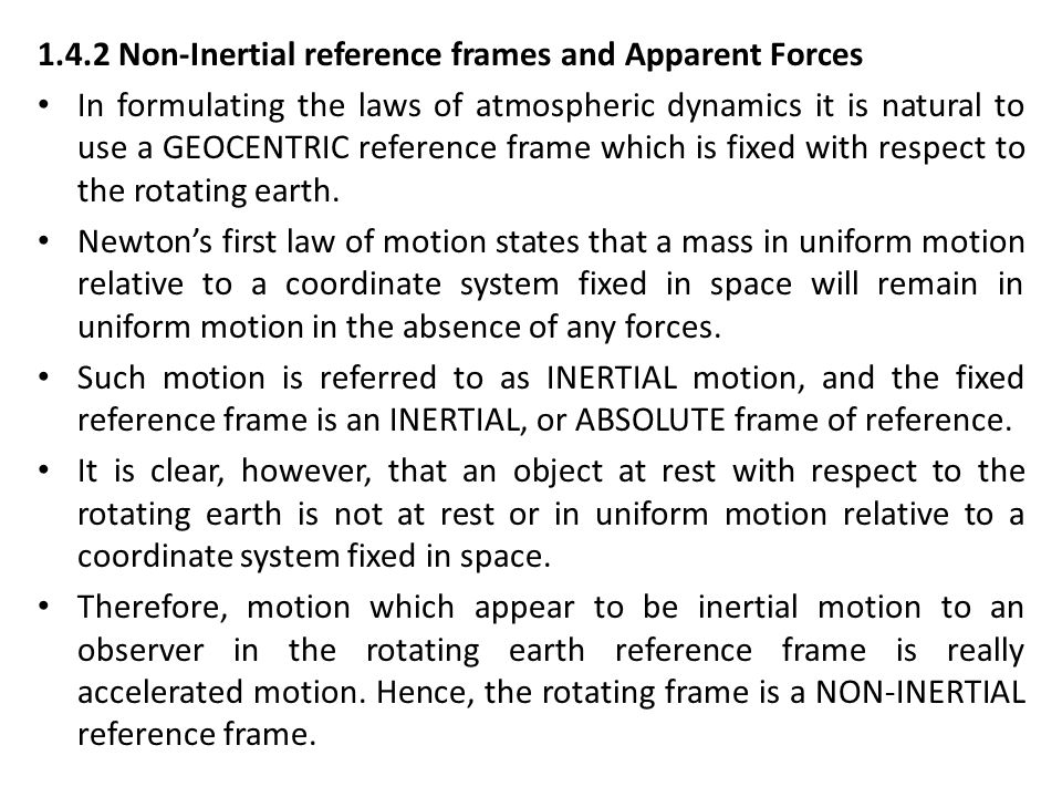1.4.2 Non-Inertial reference frames and Apparent Forces