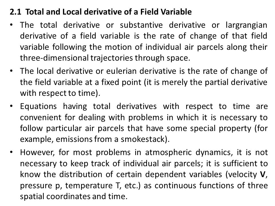 2.1 Total and Local derivative of a Field Variable