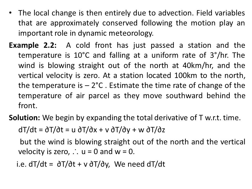 The local change is then entirely due to advection