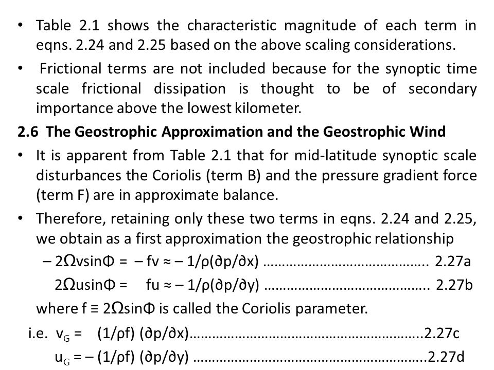 Table 2. 1 shows the characteristic magnitude of each term in eqns. 2