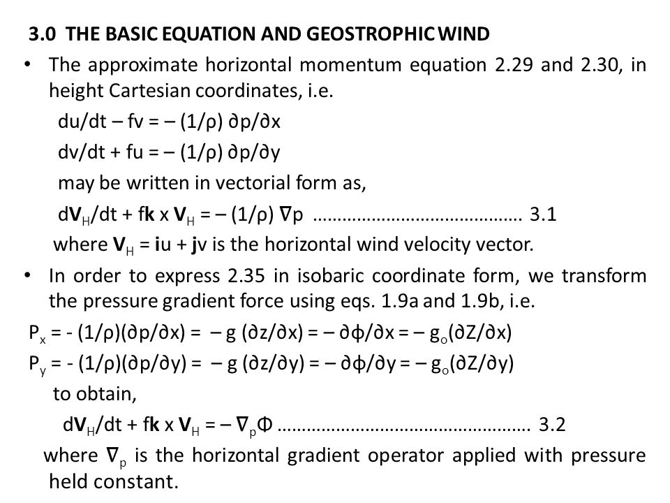 3.0 THE BASIC EQUATION AND GEOSTROPHIC WIND