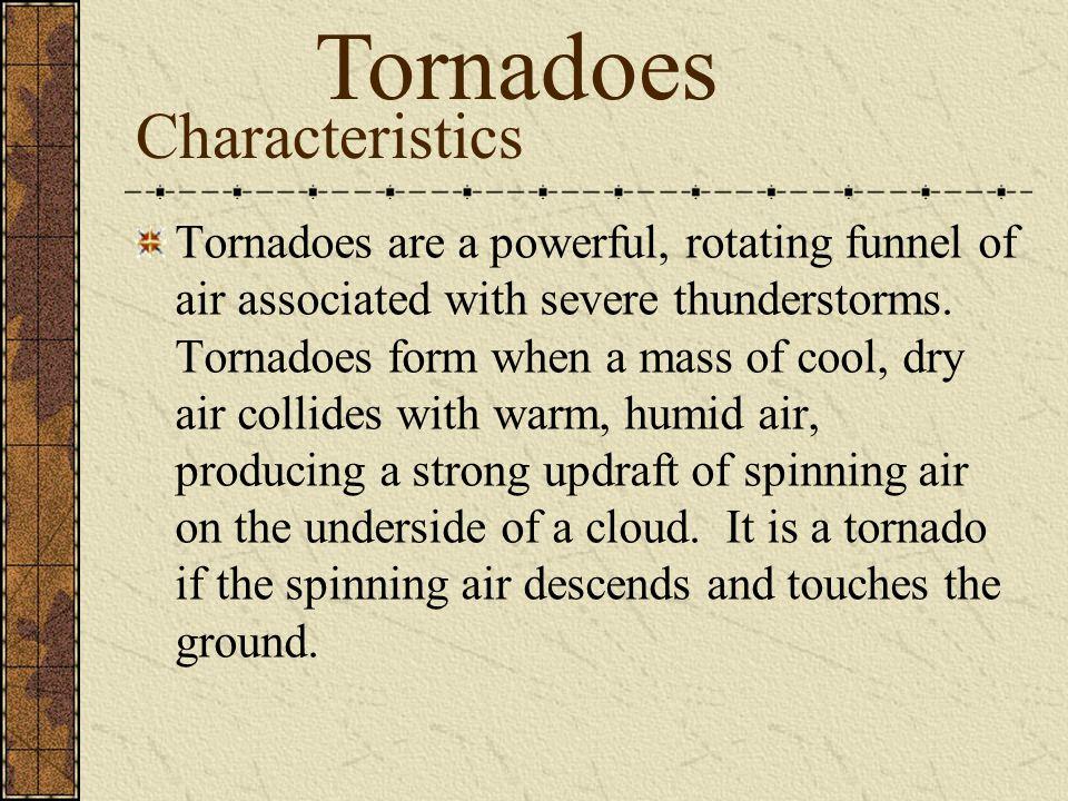 Tornadoes Characteristics