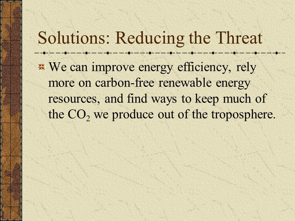 Solutions: Reducing the Threat