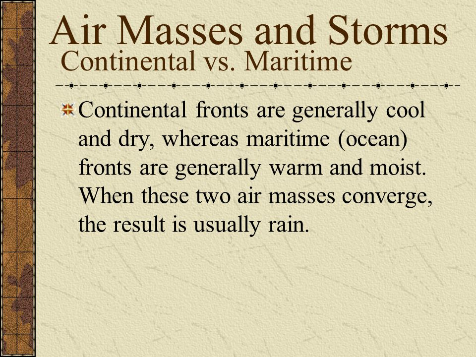 Continental vs. Maritime