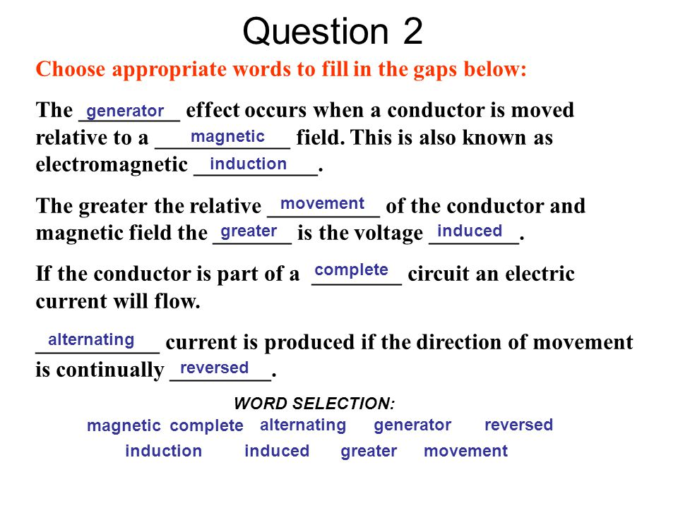 Question 2 Choose appropriate words to fill in the gaps below: