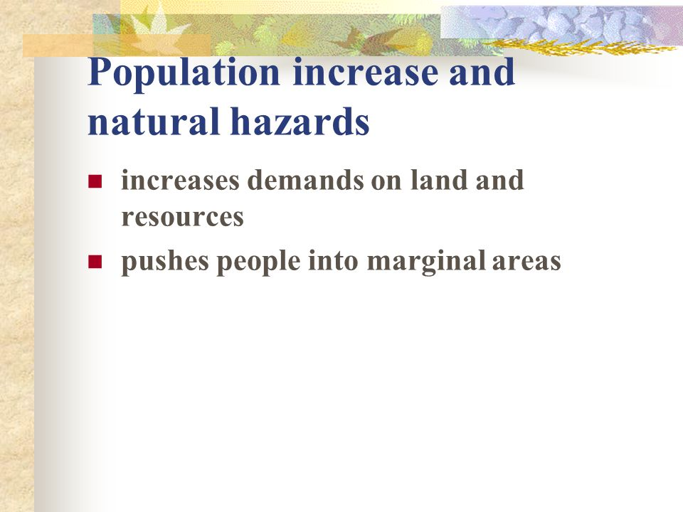 Population increase and natural hazards