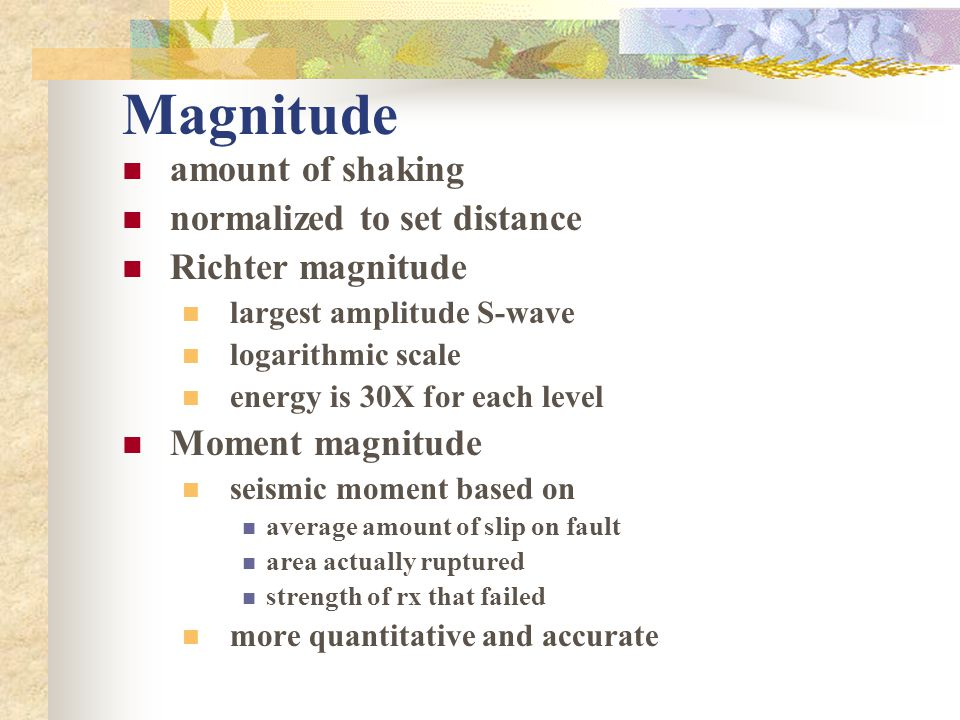 Magnitude amount of shaking normalized to set distance