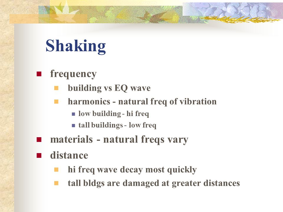 Shaking frequency materials - natural freqs vary distance