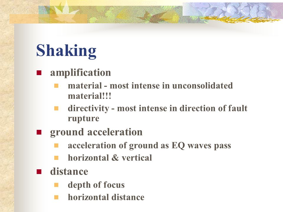 Shaking amplification ground acceleration distance